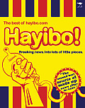 Hayibo! the Best of Hayibo.com: Breaking News Into Lots of Little Pieces