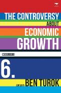 The Controversy about Economic Growth