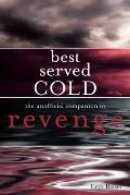 Best Served Cold: The Unofficial Companion to Revenge Cover