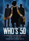 Whos 50 The 50 Doctor Who Stories to Watch Before You Die An Unofficial Companion