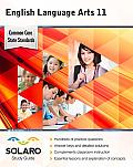 Common Core English Language Arts Grade 11: Solaro Study Guide