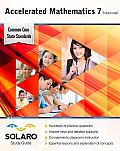 Common Core Accelerated Mathematics Grade 7 Traditional: Solaro Study Guide