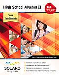 Texas High School Algebra II: Solaro Study Guide