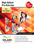 Texas High School Pre-Calculus: Solaro Study Guide
