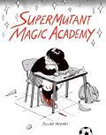 Supermutant Magic Academy Signed Edition