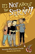 It's Not about the Straw! (Easy-To-Read Wonder Tales)
