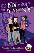 It's Not about the Diamonds! (Easy-To-Read Wonder Tales)