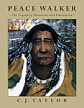 Peace Walker: The Legend of Hiawatha and Tekanawita