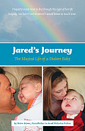 Jared's Journey: The Magical Life of a Shaken Baby