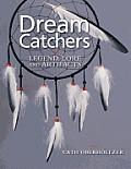 Dream Catchers Legend Lore & Artifacts