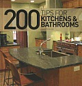 200 Tips for Kitchens & Bathrooms