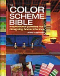 The Color Scheme Bible: Inspirational Palettes for Designing Home Interiors Cover