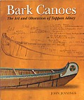Bark Canoes The Art & Obsession of Tappan Adney