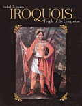 Iroquois People of the Longhouse