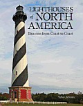 Lighthouses of North America: Beacons from Coast to Coast