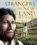 Strangers in a New Land: The First Americans