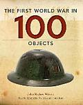 The First World War in 100 Objects