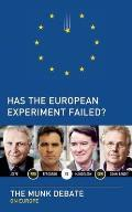 Has the European experiment failed?; Ferguson and Joffe vs. Mandelson and Cohn-Bendit; the Munk debate on Europe