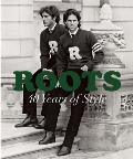 Roots: 40 Years of Style