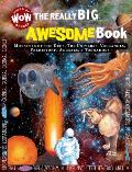 The Really Big Awesome Book (World of Wonder)