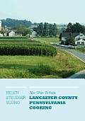 New Ways to Enjoy Lancaster County Pennsylvania Cooking