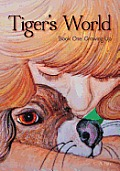 Tiger's World: Growing Up