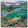 Fly Fishing Dreams 2016 Calendar