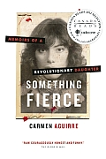 Something Fierce Memoirs of a Revolutionary Daughter