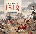 The Four Wars of 1812