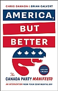 America But Better The Canada Party Manifesto
