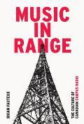 Music in Range: The Culture of Canadian Campus Radio (Film and Media Studies)