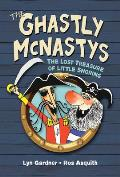 The Ghastly McNastys: The Lost Treasure of Little Snoring (Ghastly McNastys)
