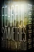 Fearful Symmetries: An Anthology Of Horror by Ellen Datlow (edt)