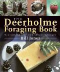 The Deerholme Foraging Book: Wild...