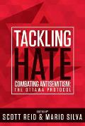 Tackling Hate: Combating Antisemitism: The Ottawa Protocol