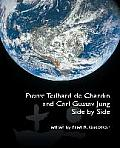 Pierre Teilhard de Chardin and Carl Gustav Jung: Side by Side [The Fisher King Review Volume 4]