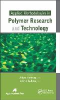 Applied Methodologies in Polymer Research and Technology