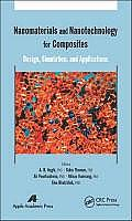 Nanomaterials and Nanotechnology for Composites: Design, Simulation, and Applications