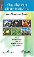 Climate Dynamics in Horticultural Science; Volume 2: Impact, Adaptation, and Mitigation