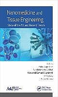Nanomedicine and Tissue Engineering: State of the Art and Recent Trends
