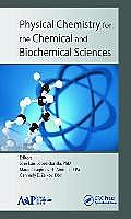 Physical Chemistry for the Chemical and Biochemical Sciences