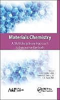 Materials Chemistry: A Multidisciplinary Approach to Innovative Methods