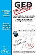 GED Test Strategy: Winning Multiple Choice Strategies for the GED Test