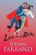 Love At All Risks