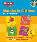 Mandarin Chinese Picture Dictionary [With CD (Audio)] (Berlitz Kids)