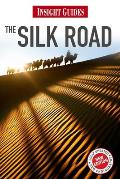 Insight Guide Silk Road