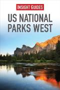 Us National Parks West (Insight Guide U.S. National Parks West)