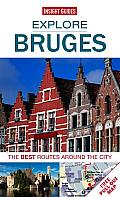 Explore Bruges: The Best Routes Around the City [With Pull-Out Map] (Explore)