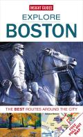 Explore Boston: The Best Routes Around the City [With Pull-Out Map] (Explore)