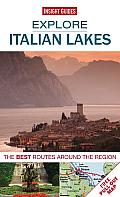 Explore Italian Lakes: The Best Routes Around the Region [With Pull-Out Map] (Explore)